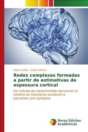 Redes complexas formadas a partir de estimativas de espessura cortical