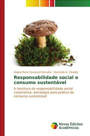 Responsabilidade social e consumo sustentável