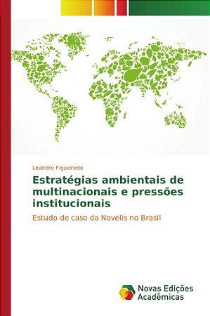 Estratégias ambientais de multinacionais e pressões institucionais