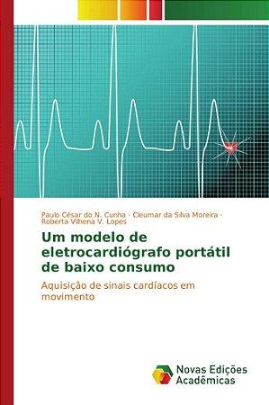Um modelo de eletrocardiógrafo portátil de baixo consumo
