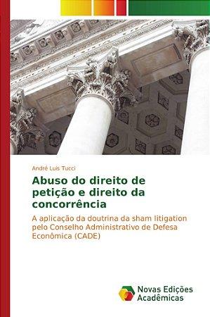 Abuso do direito de petição e direito da concorrência