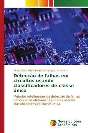 Detecção de falhas em circuitos usando classificadores de classe única