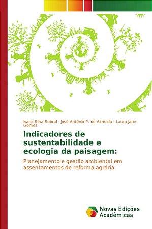 Indicadores de sustentabilidade e ecologia da paisagem: