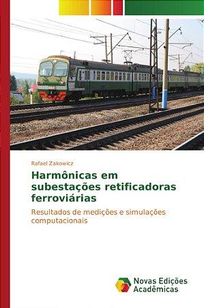 Harmônicas em subestações retificadoras ferroviárias