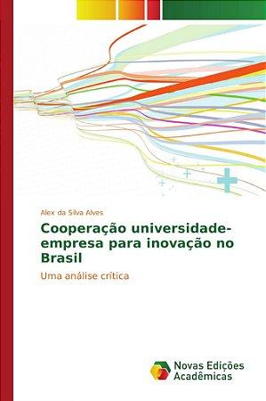 Cooperação universidade-empresa para inovação no Brasil