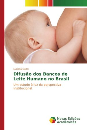 Difusão dos Bancos de Leite Humano no Brasil