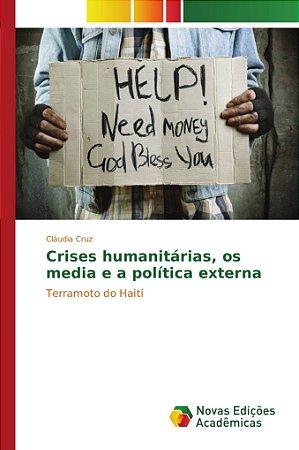 Crises humanitárias, os media e a política externa