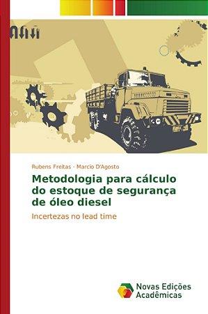 Metodologia para cálculo do estoque de segurança de óleo diesel