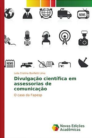 Divulgação científica em assessorias de comunicação