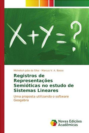 Registros de Representações Semióticas no estudo de Sistemas Lineares