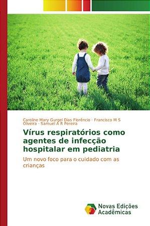 Vírus respiratórios como agentes de infecção hospitalar em pediatria