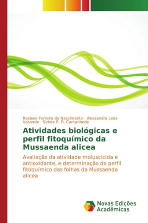 Atividades biológicas e perfil fitoquímico da Mussaenda alicea