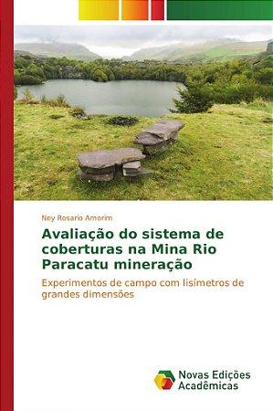 Avaliação do sistema de coberturas na Mina Rio Paracatu mineração