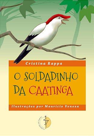 O Soldadinho da Caatinga