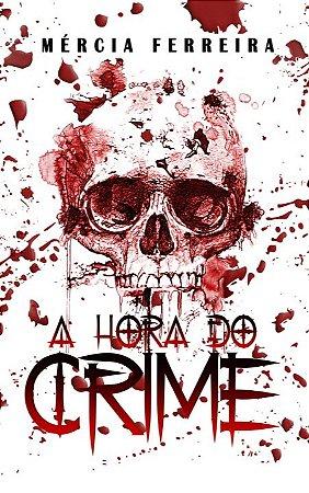 A Hora do Crime
