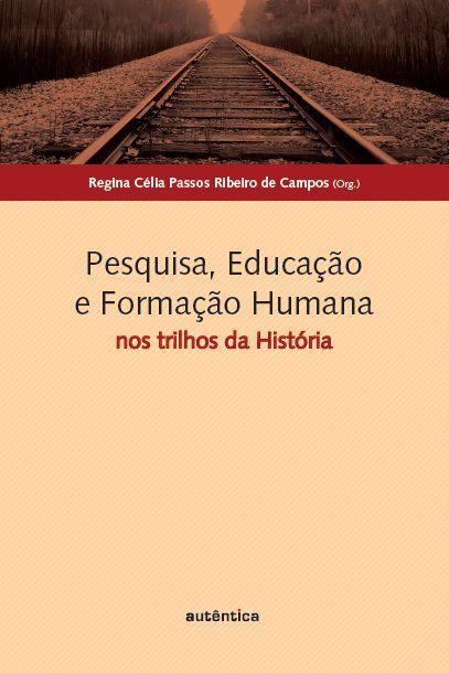 Pesquisa, Educação e Formação Humana -