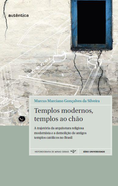 Templos modernos, templos ao chão