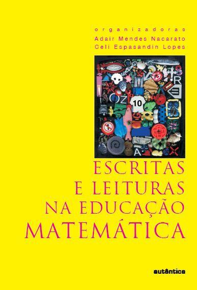 Escritas e Leitura Na Educação Matemática
