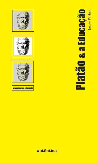 Platão & A Educação