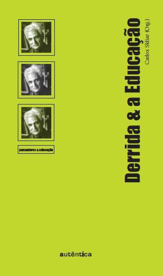 Derrida & A Educação