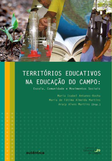 Territórios educativos na educação do campo: Escola, comunidade e movimentos Sociais