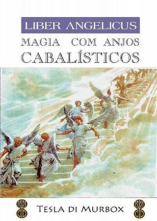Magia com Anjos Cabalísticos; Coleção Liber Angelicus