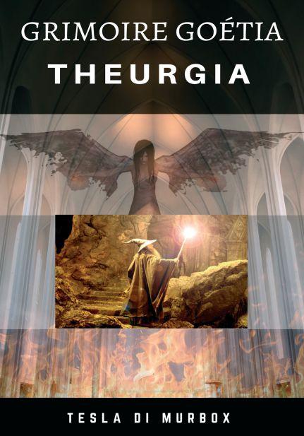 Theurgia; Coleção Grimoire Goetia