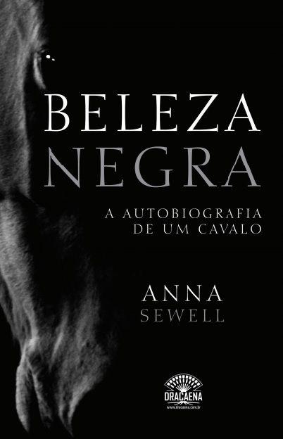 Beleza Negra -  A autobiografia de um cavalo