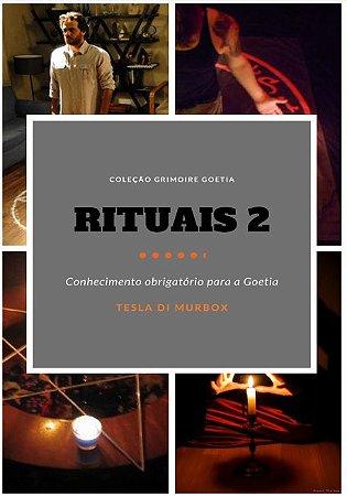 Rituais 2; Coleção Grimóire Goétia