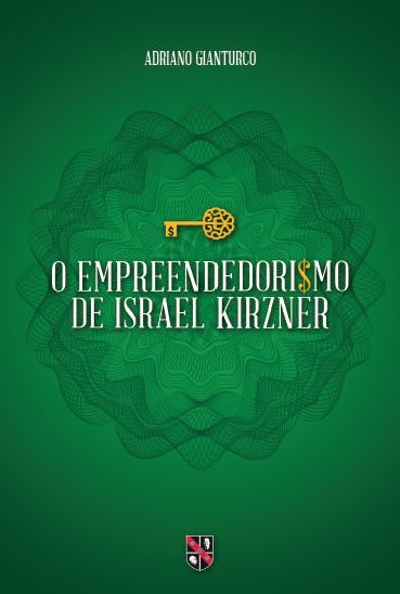 O empreendedorismo de Israel Kirzner