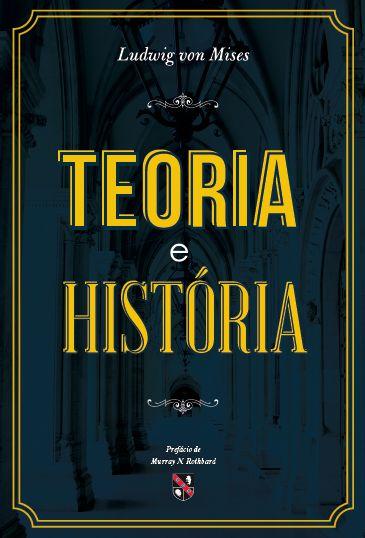 Teoria e a história