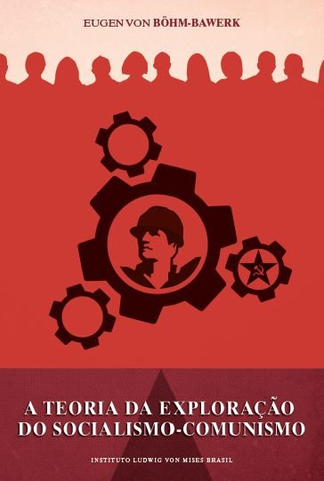 A teoria da exploração do socialismo comunismo