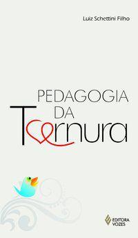 Pedagogia da ternura