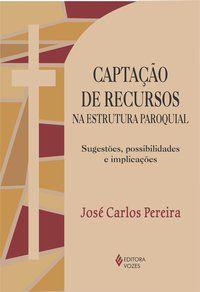 Captação de recursos na estrutura paroquial