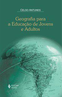 Geografia para a educação de jovens e adultos