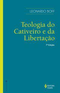 Teologia do cativeiro e da libertação
