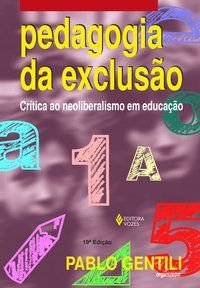 Pedagogia da exclusão