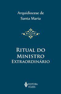 Ritual do ministro extraordinário