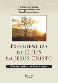 Experiências de Deus em Jesus Cristo