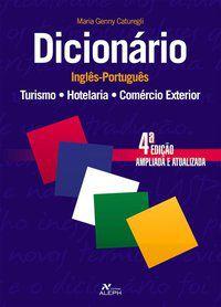 Dicionario Inglês-português turismo / Hotelaria / Comércio exterior