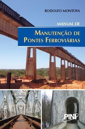 Manual de Manutenção de Pontes Ferroviárias