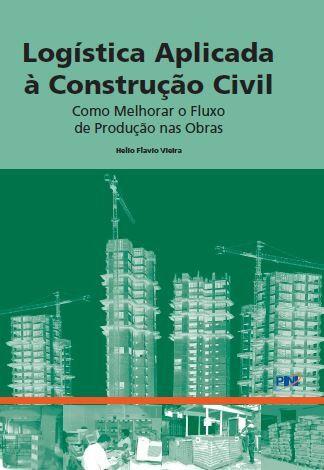 Logística Aplicada à Construção Civil