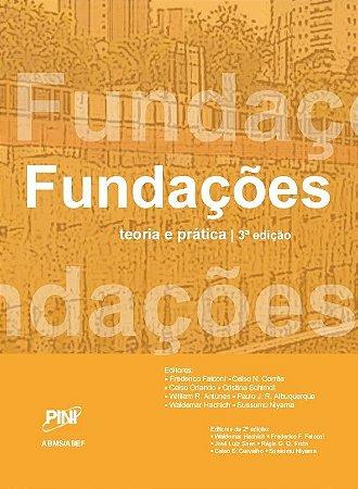 Fundações Teoria e Prática - 3ª ed.