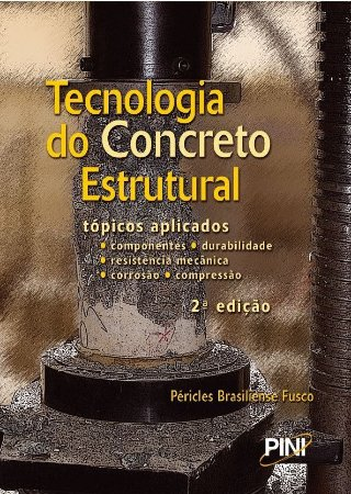 Tecnologia do Concreto Estrutural - 2ª ed.
