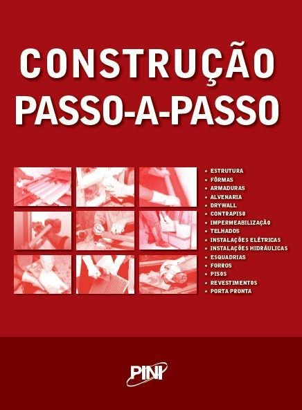 Construção Passo-a-Passo  - Volume 1