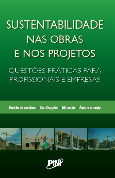 Sustentabilidade nas Obras e nos Projetos