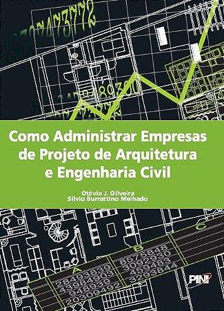 Como Administrar Empresas de Projeto de Arquitetura