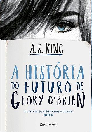 A história do futuro de Glory O?Brien