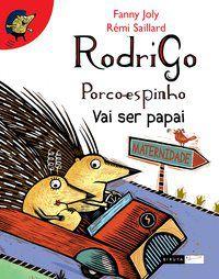 Rodrigo porco-espinho Vai ser Papai