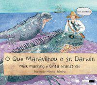 O que maravilhou o sr. Darwin